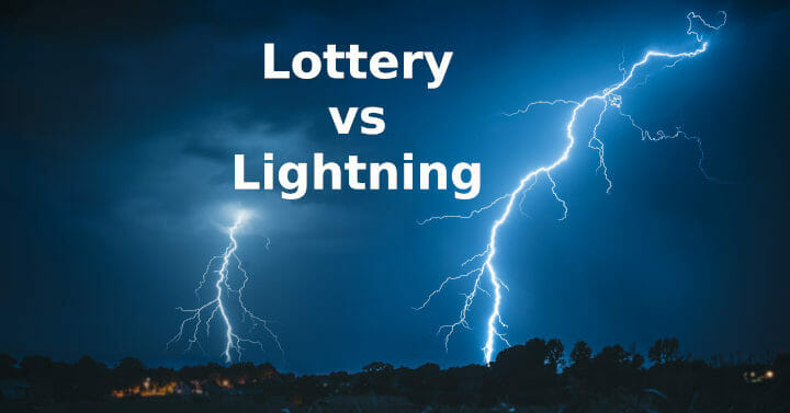Lottery vs Lightning