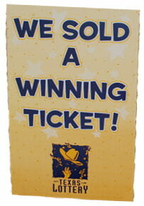 We sold a winning ticket sign